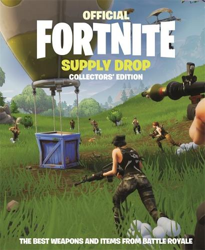 FORTNITE Official: Supply Drop: The Collectors' Edition (Hardback)