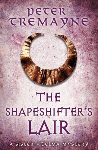 The Shapeshifter's Lair (Sister Fidelma Mysteries Book 31) (Paperback)