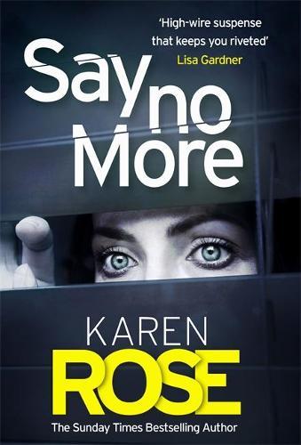 Say No More (The Sacramento Series Book 2) (Hardback)