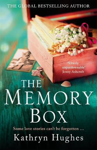 The Memory Box: A beautiful, timeless, absolutely heartbreaking love story and World War 2 historical fiction (Paperback)