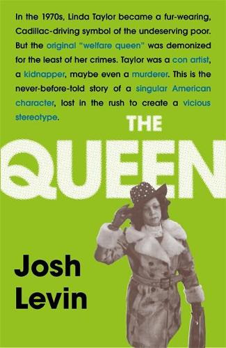 The Queen: The gripping true tale of a villain who changed history (Paperback)