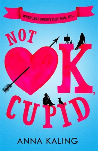 Not OK, Cupid (Paperback)