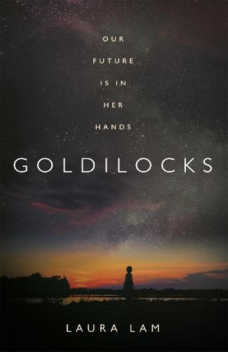 Goldilocks: The boldest high-concept thriller of 2020 (Hardback)
