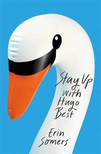 Stay Up With Hugo Best: A hilarious novel to cheer the January blues (Paperback)