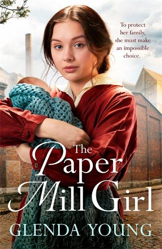 The Paper Mill Girl: An emotionally gripping family saga of triumph in adversity (Paperback)