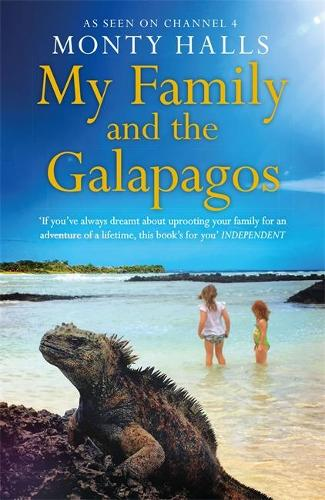 My Family and the Galapagos (Hardback)