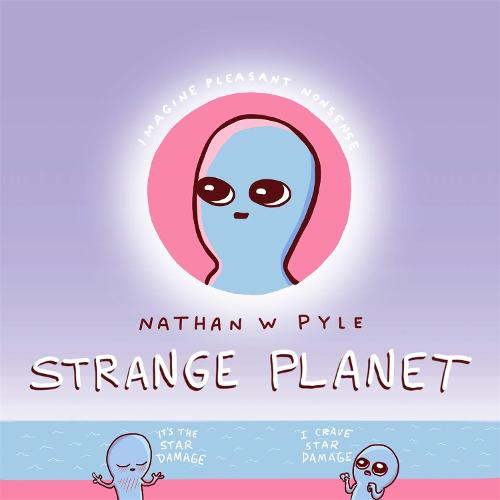 Strange Planet: The Comic Sensation of the Year (Hardback)