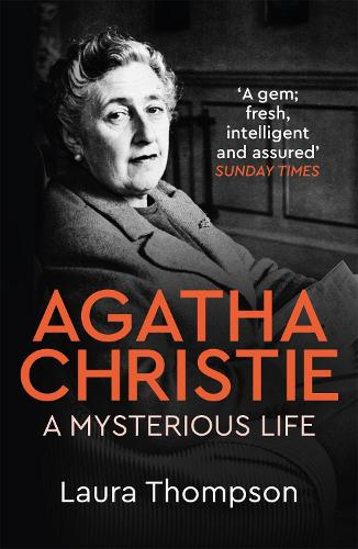 Agatha Christie: A Mysterious Life (Paperback)