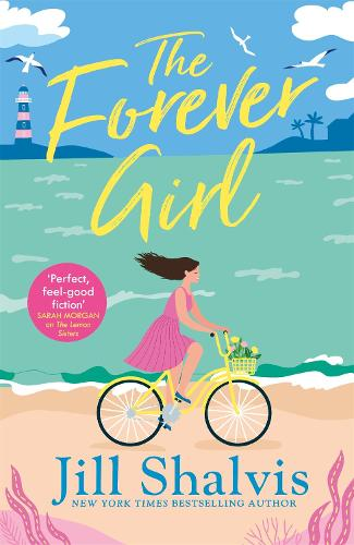 The Forever Girl: A new piece of feel-good fiction from a bestselling author (Paperback)