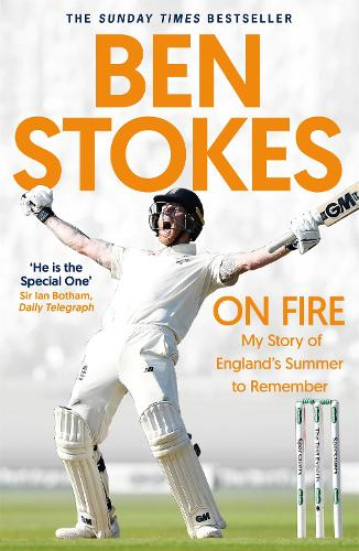 On Fire: My Story of England's Summer to Remember (Paperback)