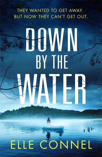 Down By The Water (Hardback)