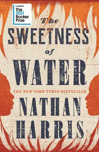 The Sweetness of Water (Hardback)