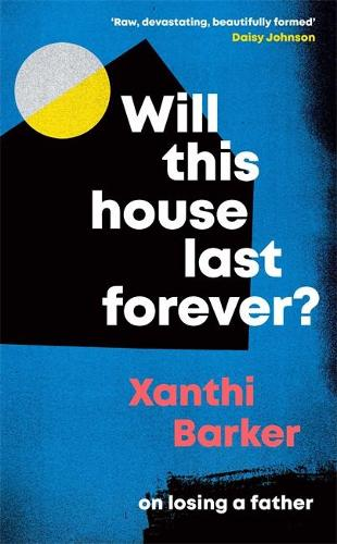 Will This House Last Forever? (Hardback)