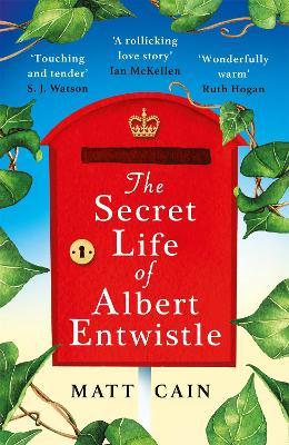 The Secret Life of Albert Entwistle (Hardback)