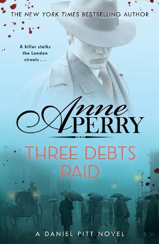 Three Debts Paid (Daniel Pitt Mystery 5) (Hardback)