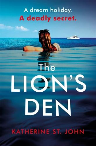 The Lion's Den: The 'impossible to put down' must-read gripping thriller of 2020 (Paperback)