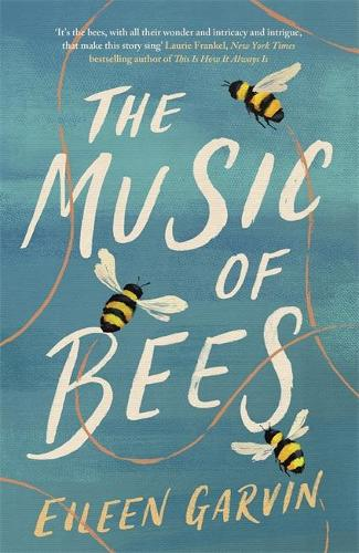 The Music of Bees (Hardback)