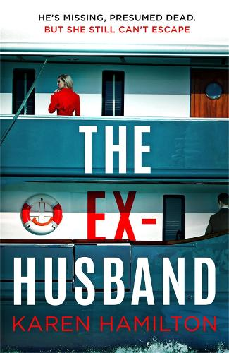 The Ex-Husband: The holiday thriller to escape with this year (Hardback)
