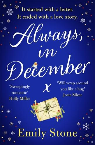 Always, in December: The timeless, heartbreaking, stay-up-all-night love story (Paperback)