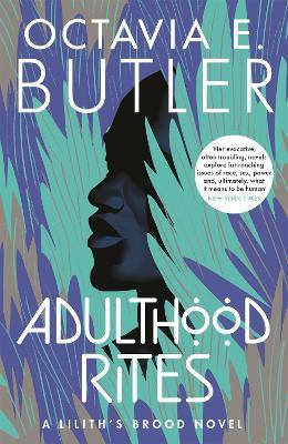 Adulthood Rites: Lilith's Brood 2 - Lilith's Brood (Paperback)