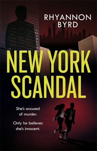 New York Scandal: The explosive romantic thriller, filled with passion...and murder (Paperback)