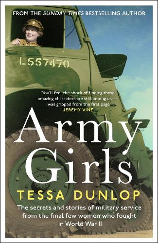 Army Girls: The secrets and stories of military service from the final few women who fought in World War II