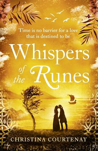 Whispers of the Runes: An enthralling and romantic timeslip tale (Paperback)