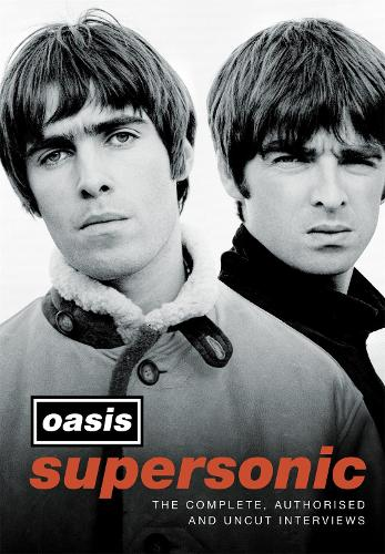Supersonic: The Complete, Authorised and Uncut Interviews (Hardback)
