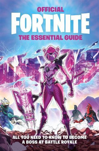 FORTNITE Official The Essential Guide - Official Fortnite Books (Hardback)
