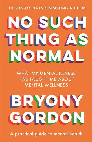 No Such Thing as Normal: From the author of Glorious Rock Bottom (Paperback)