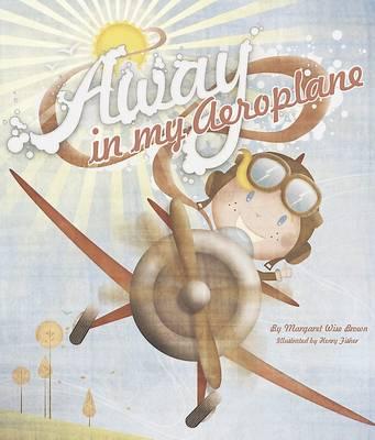 Away in My Aeroplane (Paperback)