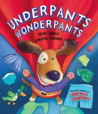 Underpants Wonderpants (Picture Story Book) (Paperback)