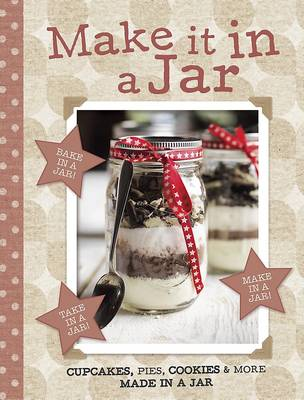 Make it in a Jar (Hardback)