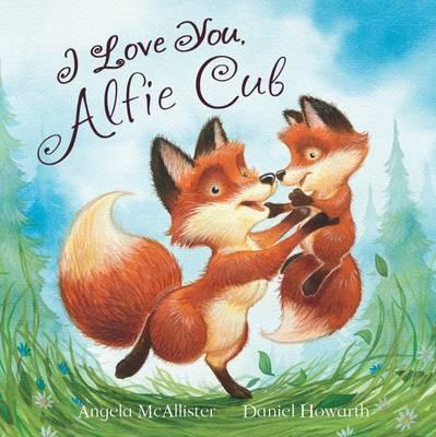I Love You, Alfie Cub (Picture Story Book) (Paperback)