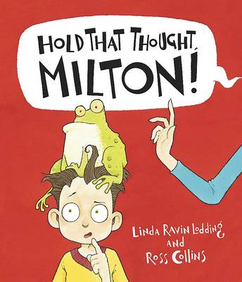 Hold That Thought, Milton! (Paperback)