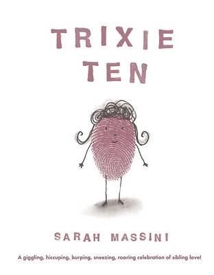 Trixie Ten (Paperback)