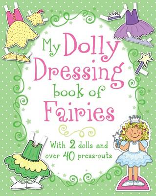 Dolly Dressing Book of Fairies (Paperback)