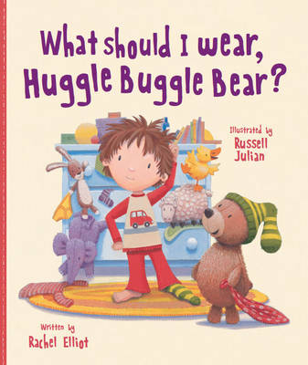What Should I Wear, Huggle Buggle Bear? (Picture Story Book) (Paperback)