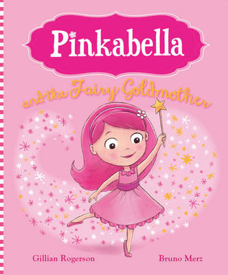 Pinkabella and the Fairy Goldmother (Picture Story Book) (Paperback)
