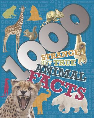 1000 Strange but True Animal Facts (Hardback)