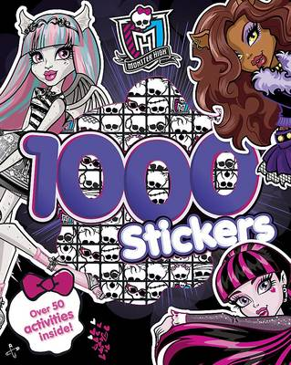 Monster High 1000 Stickers: Over 50 Activities Inside! (Paperback)