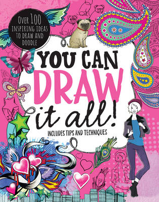 You Can Draw All!: Over 100 Creative Ideas to Draw and Doodle (Paperback)