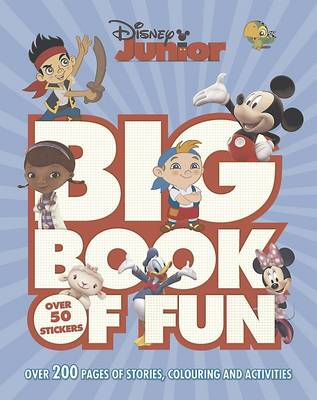 Disney Junior Big Book of Fun: Over 200 pages of stories, colouring and activities (Paperback)