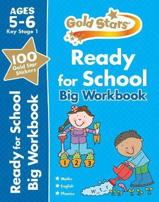 Gold Stars Ready for School Big Workbook Ages 5-6 Key Stage 1 (Paperback)
