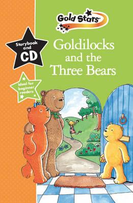 Goldilocks & the 3 Bears: Gold Stars Early Learning (Hardback)