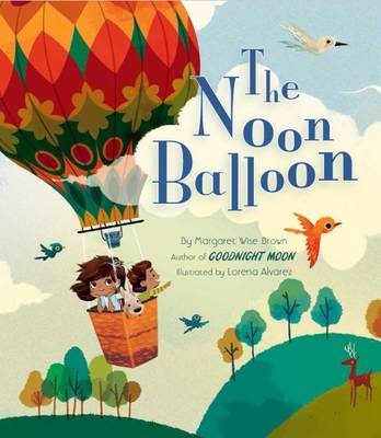 The Noon Balloon (Paperback)