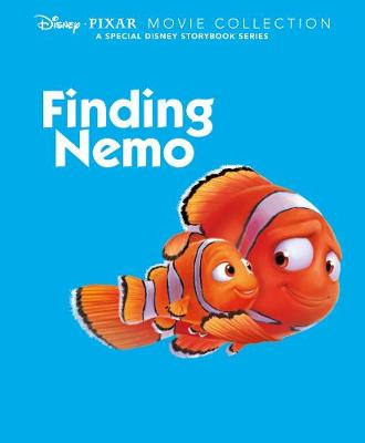 Disney Pixar Movie Collection: Finding Nemo: A Special Disney Storybook Series (Hardback)