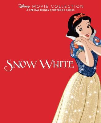 Disney Movie Collection: Snow White: A Special Disney Storybook Series (Hardback)