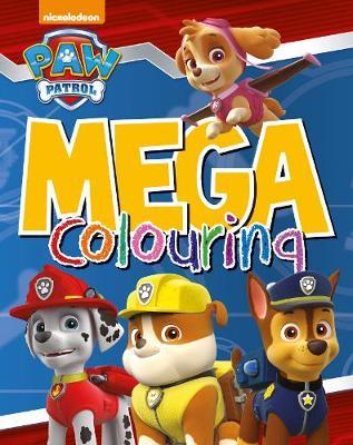 Nickelodeon PAW Patrol Mega Colouring (Paperback)