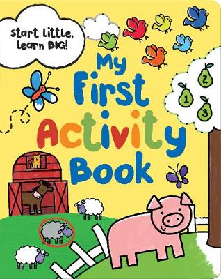 Start Little Learn Big My First Activity Book (Paperback)